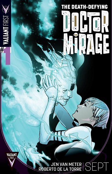 VALIANT_FIRST_006_DEATH_DEFYING_DOCTOR_MIRAGE
